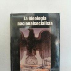 Libri di seconda mano: LA IDEOLOGÍA NACIONALSOCIALISTA (TOMO I Y II), DE AAVV.. Lote 211499989