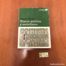 Libros de segunda mano: TEORÍA POLÍTICA Y SOCIALISMO. Lote 212135705