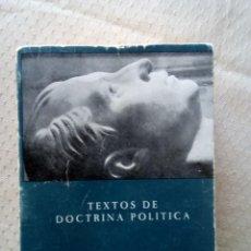 Libros de segunda mano: TEXTOS Y DOCTRINA POLÍTICA DE JOSÉ ANTONIO PRIMO DE RIVERA-FALANGE. Lote 212396681