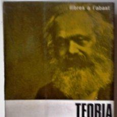 Libros de segunda mano: KARL MARX - TEORIA ECONÒMICA (CATALÁN). Lote 213703388