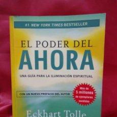 Libros de segunda mano: EL PODER DEL AHORA, ECKHART TOLLE. L.6922-751. Lote 213714655