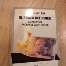 Libros de segunda mano: 'EL PODER DEL DINER'. MARTÍ OLIVELLA. Lote 213722440