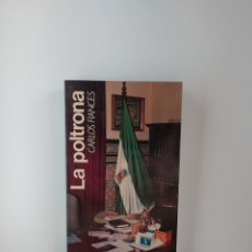 Libros de segunda mano: LA POLTRONA CARLOS FIANCES ANAQUEL EDITORES 1988. Lote 213729031