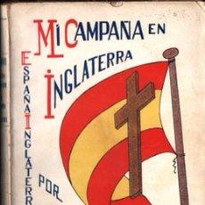 Libros de segunda mano: ENRIQUE GABANA : MI CAMPAÑA EN INGLATERRA (1939). Lote 213910023