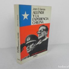 Libros de segunda mano: ALLENDE Y LA EXPERIENCIA CHILENA (JOAN E. GARCES) ARIEL-1976. Lote 214527308