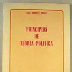 Libri di seconda mano: PRINCIPIOS DE TEORÍA POLÍTICA LUIS SÁNCHEZ AGESTA. Lote 214537708