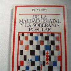 Libros de segunda mano: DE LA MALDAD ESTATAL Y LA SOBERANIA POPULAR. Lote 214651181
