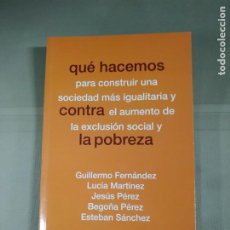 Libros de segunda mano: QUÉ HACEMOS PARA CONSTRUIR UNA SOCIEDAD MÁS IGUALITARIA... - VVAA. AKAL. Lote 214871677
