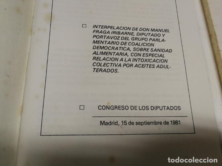 Libros de segunda mano: 2 LIBROS ALIANZA POPULAR MANUEL FRAGA AÑO 1981 SANIDAD ALIMENTARIA (ACEITE COLZA) IV CONGRESO NACION - Foto 4 - 215053602