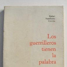 Libros de segunda mano: RAFAEL HUMBERTO GAVIRIA. LOS GUERRILLEROS TIENEN LA PALABRA. NUESTROS PUEBLOS. COLECCIÓN ENSAYO.1967. Lote 215930017