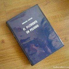 Libros de segunda mano: EL OCCIDENTE EN PELIGRO. BERNARD LEFEVRE. EDICIÓN EN CARTONÉ. Lote 216008156