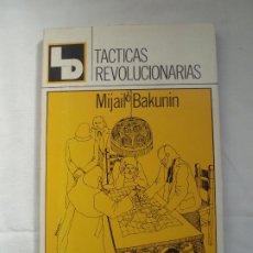 """Libros de segunda mano: TACTICAS REVOLUCIONARIAS - """"BAKUNIN, MIJAIL"""".. Lote 216390395"""