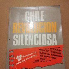 Libros de segunda mano: CHILE, REVOLUCIÓN SILENCIOSA (JOAQUÍN LAVÍN). Lote 216515407