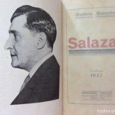 Libros de segunda mano: REVEREDO, ANTONIO - SALAZAR. AÑO 1937. RARO. Lote 217078971