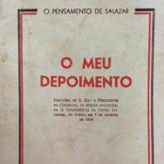 Libros de segunda mano: O MEU DEPOIMENTO. OLIVEIRA SALAZAR, 1949. Lote 217080420
