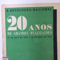 Libros de segunda mano: A REVOLUÇÃO NACIONAL. 20 ANOS DE GRANDES REALIZAÇÕES, 28 DE MAIO DE 1926 A 28 DE MAIO DE 1945. Lote 217081711