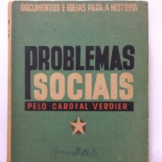 Libros de segunda mano: PROBLEMAS SOCIALES POR CARDIAL VERDIER. EDITORIAL INQUÉRITO, 1939. Lote 217082225