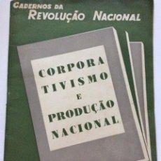 Libros de segunda mano: CADERNOS DA REVOLUÇÃO NACIONAL, COSPORATIVISMO E PRODUÇÃO NACIONAL, 1945. Lote 217083566