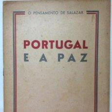 Libros de segunda mano: O PENSAMENTO DE SALAZAR. PORTUGAL E A PAZ. ANO 1946. Lote 217087233