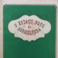 Libros de segunda mano: O ESTADO NOVO E A AGRICULTURA. EDIÇÕES SPN, 1938. MUY ESCASO. Lote 217088275