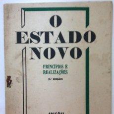 Libros de segunda mano: O ESTADO NOVO, PRINCÍPIOS E REALIZAÇÕES, 1940. Lote 217089593