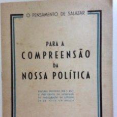 Libros de segunda mano: O PENSAMENTO DE SALAZAR, PARA ACOMPRENSÃO DA NOSSA POLÍTICA, 1950.. Lote 217090618