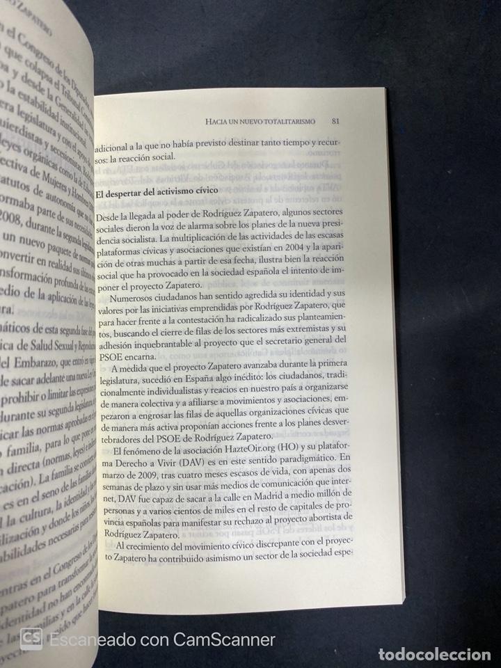 Libros de segunda mano: PROYECTO ZAPATERO. CRÓNICA DE UN ASALTO A LA SOCIEDAD. I. ARSUAGA - M. VIDAL. 1ª ED. MADRID, 2010. - Foto 2 - 217876067
