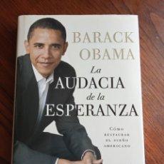 Libros de segunda mano: LA AUDACIA DE LA ESPERANZA -BARACK OBAMA.. Lote 217912532
