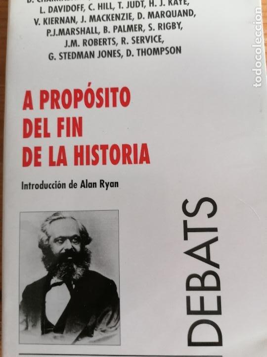 A PROPÓSITO DEL FIN DE LA HISTORIA.INTRODUCCIÓN DE ALAN RYAN.1994 ALFONS 203PP (Libros de Segunda Mano - Pensamiento - Política)