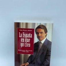 Libros de segunda mano: LA ESPAÑA EN QUE YO CREO. DISCURSOS POLITICOS 1990-1995.JOSE MARIA AZNAR. ED. NOESIS.MADRID, 1995. Lote 217993116