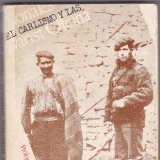 Libros de segunda mano: EL CARLISMO Y LAS AUTONOMIAS REGIONALES POR EVARIST OLCINA EDICIONES SEMANARIOS AÑO 1974. Lote 218297130