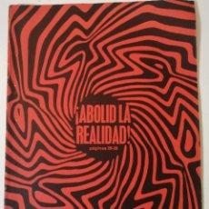 Libros de segunda mano: MUNDO ESTUDIANTIL. VOLUMEN 21. NOS. 1-2. 1967. ABOLID LA REALIDAD.. Lote 218334506