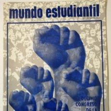 Libros de segunda mano: MUNDO ESTUDIANTIL. VOLUMEN 25. NOS. 5-6. 1971. DÉCIMO CONGRESO DE LA UNIÓN INTERNACIONAL DE LA.... Lote 218335292