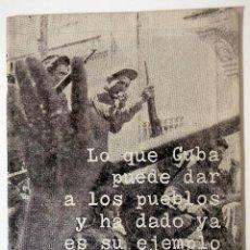 Livros em segunda mão: II DECLARACIÓN DE LA HABANA: LO QUE CUBA PUEDE DAR A LOS PUEBLOS Y HA DADO ES SU EJEMPLO. Lote 218441517