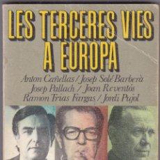 Libros de segunda mano: LES TERCERES VIES A EUROPA EDITORIAL NOVA TERRA1ª EDICIO 1975. Lote 218542195