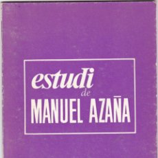 Libros de segunda mano: ESTUDI DE MANUEL AZAÑA LLIÇO DE PSICOLOGIA POLITICA PER CARLES M. ESPINALT GRAF R. SALVA 1971. Lote 218543351
