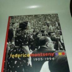 Libros de segunda mano: FEDERICA MONTSENY 1905 -1994. Lote 218648726