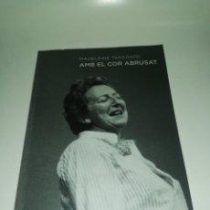Libros de segunda mano: MADELEINE TARADACH , AMB EL COR ABROSAT. Lote 218648951