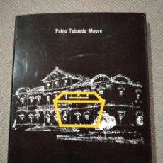 Libros de segunda mano: LAS ÉLITES Y EL PODER POLÍTICO. ELECCIONES PROVINCIALES EN PONTEVEDRA 1836-1923. Lote 218752325
