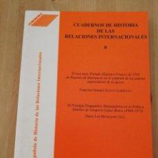 Libros de segunda mano: CUADERNOS DE HISTORIA DE LAS RELACIONES INTERNACIONALES Nº 6 (CEHRI). Lote 218797241