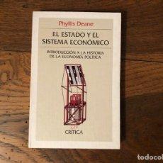 Libros de segunda mano: EL ESTADO Y EL SISTEMA ECONÓMICO. INGRODUCCIÓN A LA HISTORIA DE LA ECONOMIA POLITICA. PH. DEANE. Lote 218837221