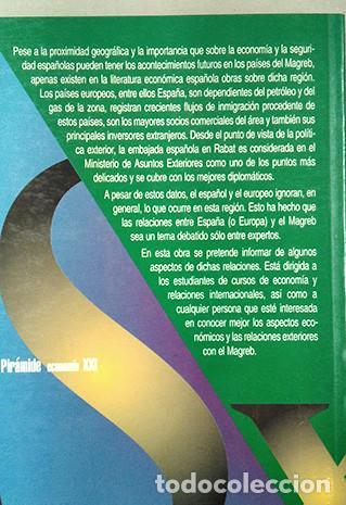 Libros de segunda mano: Las economías del Magreb. Opciones para el siglo XXI. Alejandro V. Lorca, Gonzalo Escribano - Foto 3 - 220124531