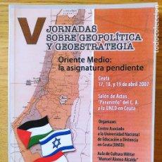 Libros de segunda mano: V JORNADAS SOBRE GEOPOLITICA Y GEOESTRATEGIA. ORIENTE MEDIO, 2006. Lote 220685928