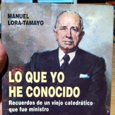 Libros de segunda mano: POLITICA ESPAÑOLA. LO QUE YO HE CONOCIDO, LORA TAMAYO, ED. FEDERICO JOLY, 1993. Lote 220699683