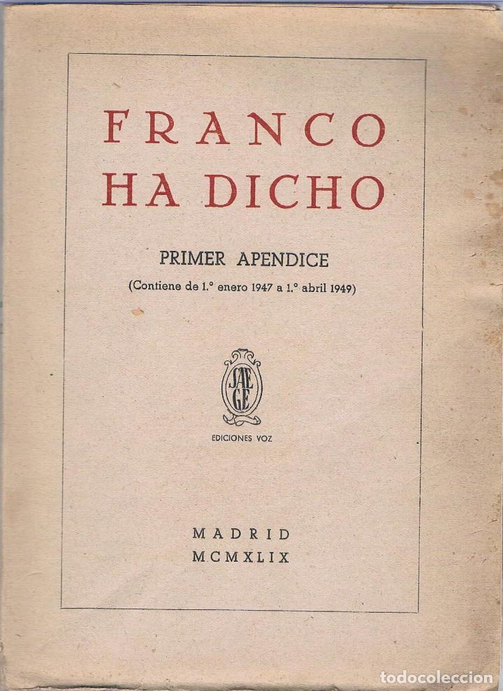 FRANCO HA DICHO. FRANCISCO FRANCO. 1949 (Libros de Segunda Mano - Pensamiento - Política)