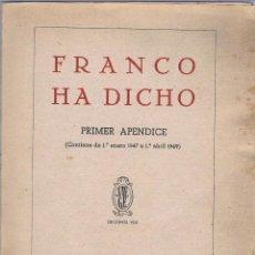 Libros de segunda mano: FRANCO HA DICHO. FRANCISCO FRANCO. 1949. Lote 221476570