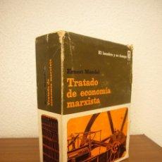 Libros de segunda mano: ERNEST MANDEL: TRATADO DE ECONOMÍA MARXISTA I Y II. OBRA COMPLETA (ERA, 1975) RARO. Lote 221493343
