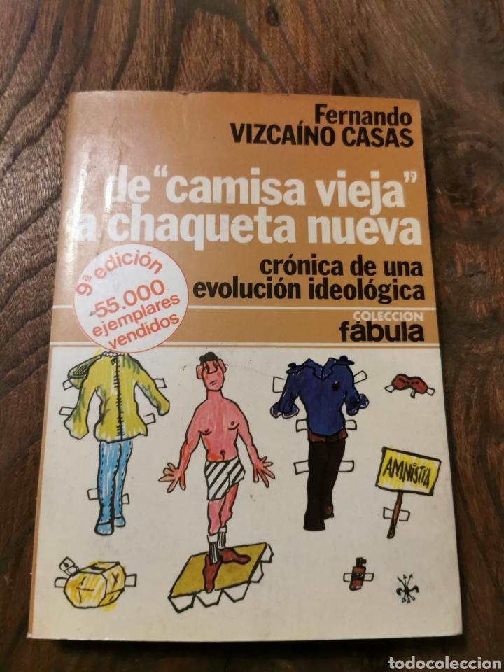 DE CAMISA VIEJA A CHAQUETA NUEVA LIBRO DE FERNANDO VIZCAÍNO (Libros de Segunda Mano - Pensamiento - Política)