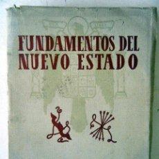 Libros de segunda mano: FUNDAMENTOS DEL NUEVO ESTADO. Lote 221584358