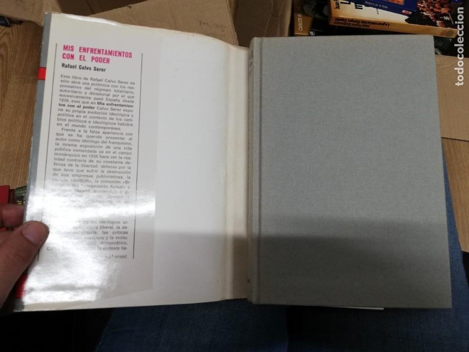 Libros de segunda mano: MIS ENFRENTAMIENTOS CON EL PODER. RAFAEL CALVO SERER. 1ª EDICIÓN - Foto 3 - 221660278